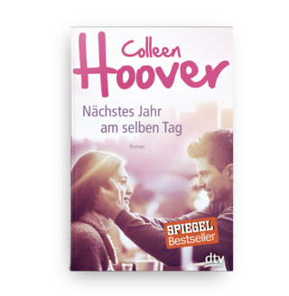 Colleen Hoover; Nächstes Jahr am selben Tag; Roman; DTV